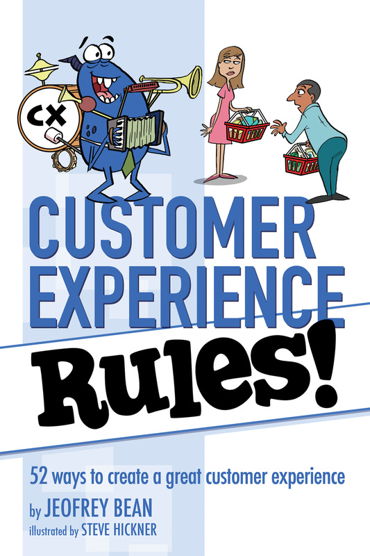 Customer Experience Rules! by Jeofrey Bean