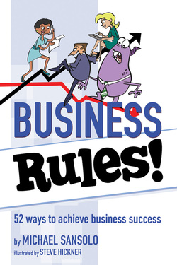 Business Rules!, by Michael Sansolo