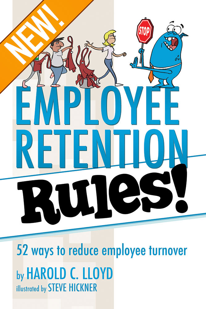 Employee Retention Rules by Harold C Lloyd