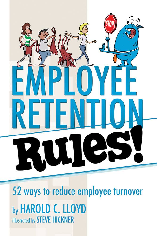 Employee Retention Rules by Harold C. Lloyd